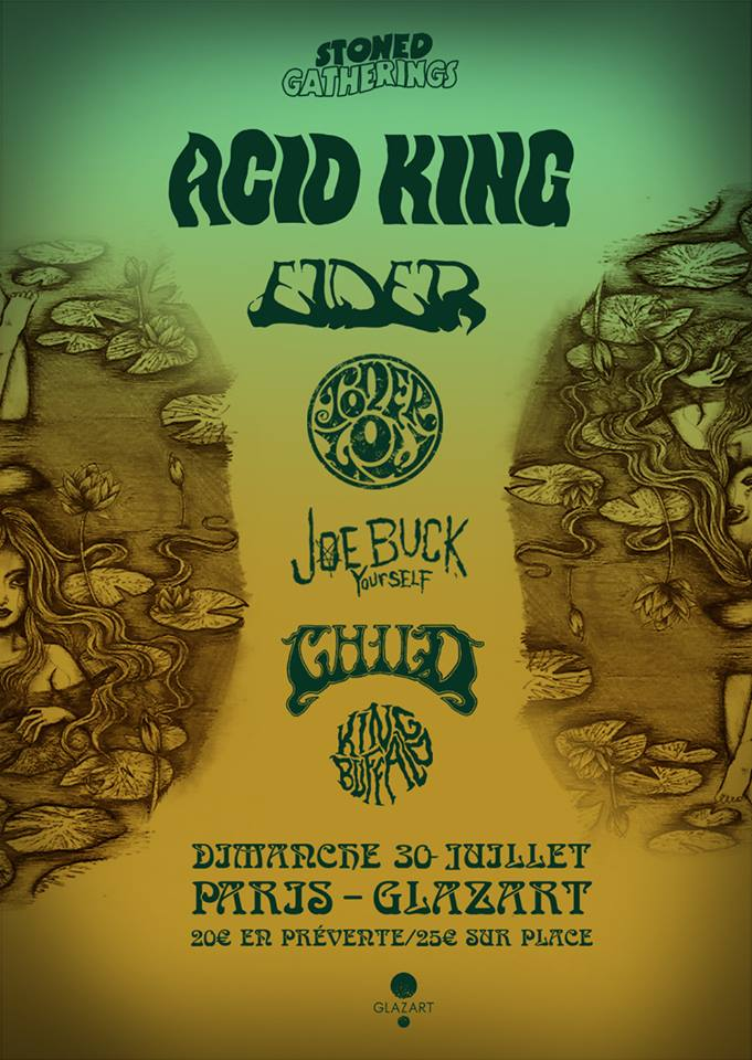 Acid King + Elder + Toner Low @ Paris (Glazart), le 30 Juillet 2017