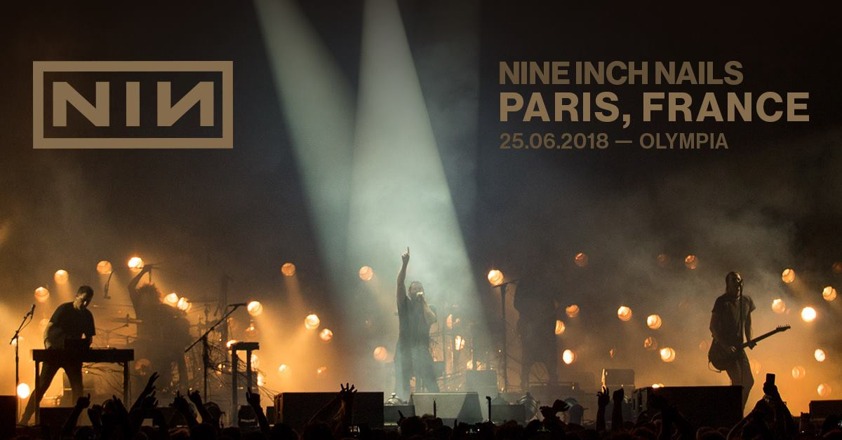 NIN @ Olympia (Paris), le 25 Juin 2018