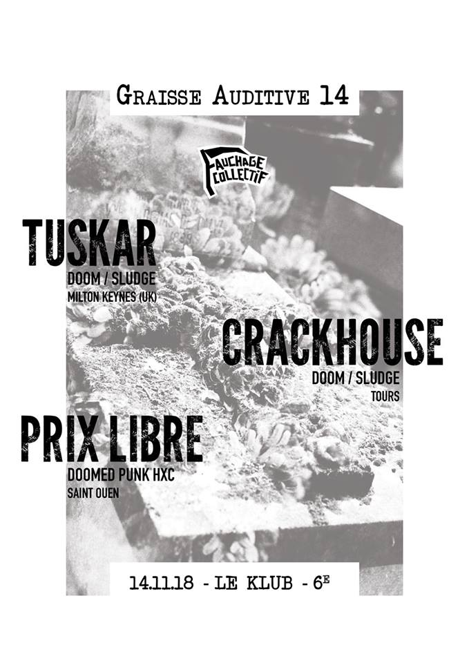 Crackhouse@ Klub (Paris), le 15 Novembre 2018