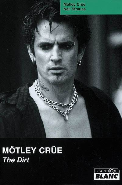 Mötley Crüe – The Dirt (Livre & Film)