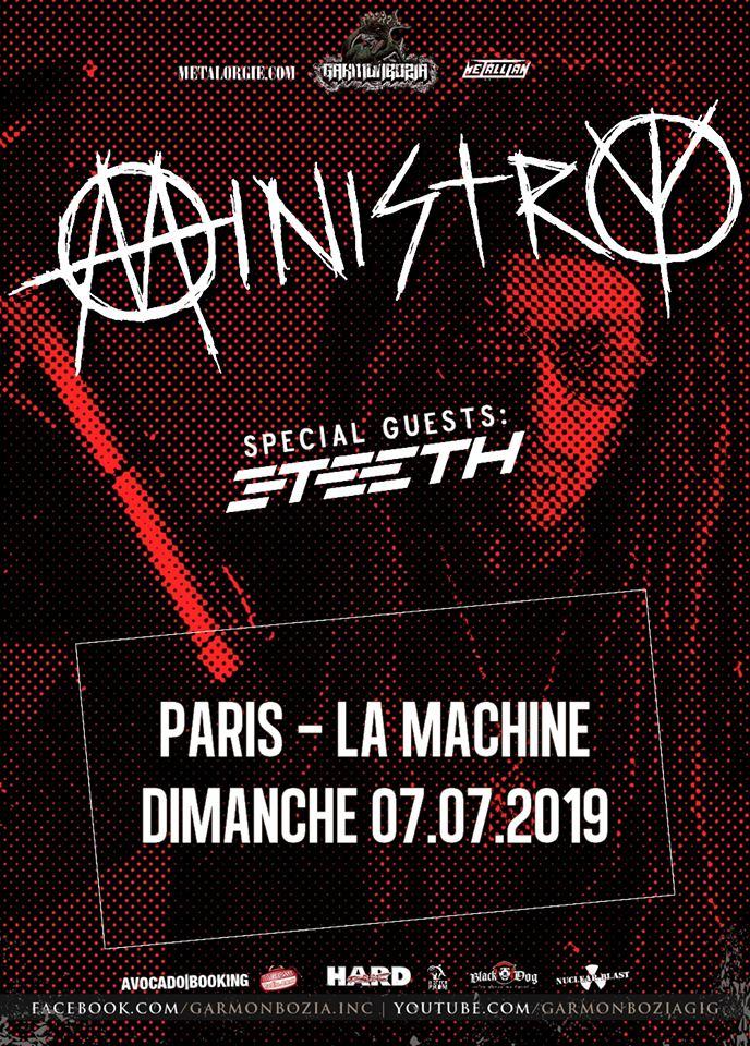 Ministry + 3Teeth @ La Machine du Moulin Rouge (Paris), le 7 Juillet 2019