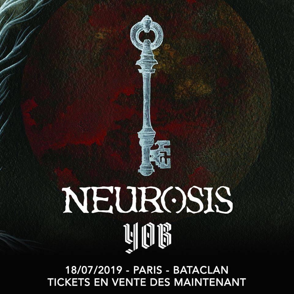 Neurosis + Yob @ Bataclan (Paris), le 18 Juillet 2019