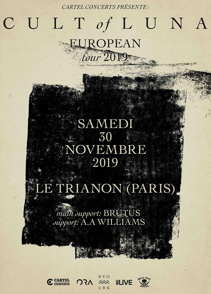 Cult Of Luna + Brutus @ Trianon (Paris), le 30 Novembre 2019
